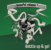 Spoonful - Vol. 07/Bottle Up & Go!