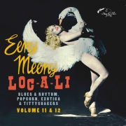 Eeny Meeny & Loc-A-Li - Exotic Blues & Rhythm Volume 11+12