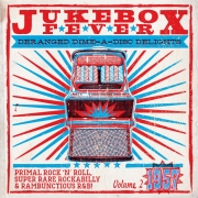 Jukebox Fever - Vol. 2 * 1957 / Deranged Dime-A-Disc Delights