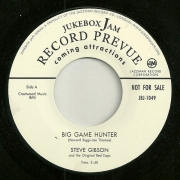 Steve Gibson – Big Game Hunter/Why Don't You Love Me