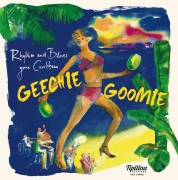 Geechie Goomie - Rhythm And Blues Gone Caribbean