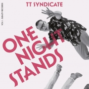 TT Syndicate - Vol.1/One Night Stands