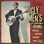 Down At The Ugly Men's Lounge - Vol. 4